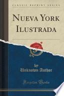 Descargar el libro libro Nueva York Ilustrada (classic Reprint)