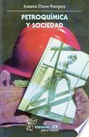 Descargar el libro libro Petroquímica Y Sociedad