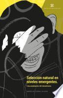 Descargar el libro libro Selección Natural En Niveles Emergentes
