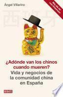libro ¿adónde Van Los Chinos Cuando Mueren?