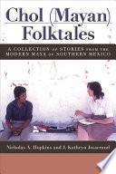 libro Chol (mayan) Folktales