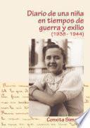 libro Diario De Una NiÑa En Tiempo De Guerra Y Exilio (1938 1944)