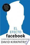 Descargar el libro libro El Efecto Facebook