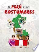 Descargar el libro libro El Perú Y Sus Costumbres