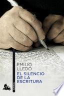 Descargar el libro libro El Silencio De La Escritura