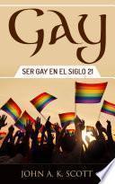 libro Gay: Ser Gay En El Siglo 21