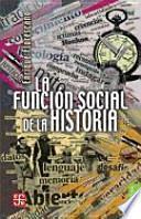 Descargar el libro libro La Funcion Social De La Historia: Encuentros Y Desencuentros En El Jazz Latino