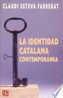 Descargar el libro libro La Identidad Catalana Contemporánea