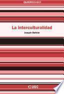 Descargar el libro libro La Interculturalidad
