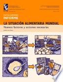 Descargar el libro libro La Situación Alimentaria Mundial: Nuevos Factores Y Acciones Necesarias
