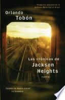 Descargar el libro libro Las Crónicas De Jackson Heights (jackson Heights Chronicles)