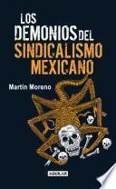Descargar el libro libro Los Demonios Del Sindicalismo Mexicano