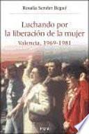 Descargar el libro libro Luchando Por La Liberación De La Mujer