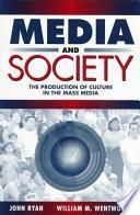 Descargar el libro libro Media And Society