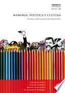 Descargar el libro libro Memoria, Política Y Cultura