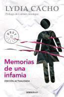 Descargar el libro libro Memorias De Una Infamia