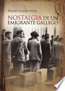 Descargar el libro libro Nostalgia De Un Emigrante Gallego