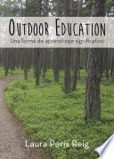 libro Outdoor Education: Una Forma De Aprendizaje Significativo