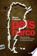 Descargar el libro libro País Narco