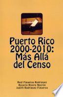 Descargar el libro libro Puerto Rico 2000 2010