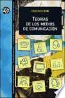 Descargar el libro libro Teorías De Los Medios De Comunicación