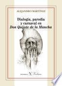 Descargar el libro libro Dialogía, Parodia Y Carnaval En Don Quijote De La Mancha