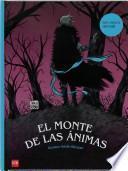 Descargar el libro libro El Monte De Las Animas / The Mountain Of Souls