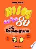 Descargar el libro libro Hijos De Los 80 (fixed Layout)