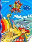 Descargar el libro libro Kika Superbruja Y Los Vikingos/ Kika Super Witch And The Vikings