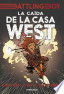 libro La Caída De La Casa West (battling Boy)