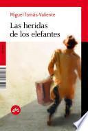 Descargar el libro libro Las Heridas De Los Elefantes