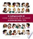 Descargar el libro libro Lo Indispensable De Unas Lesbianas De Cuidado