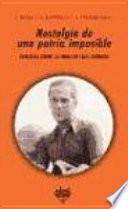 Descargar el libro libro Nostalgia De Una Patria Imposible