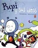 Descargar el libro libro Pupi Y Sus Ideas