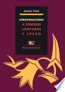 Descargar el libro libro Aproximaciones A Foscolo, Leopardi Y Svevo