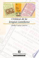 Descargar el libro libro Crónica De La Lengua Castellana