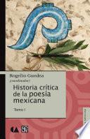 Descargar el libro libro Historia Crítica De La Poesía Mexicana. Tomo I