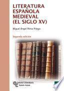 Descargar el libro libro Literatura Española Medieval (el Siglo Xv)