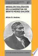 Descargar el libro libro Modelos Dialógicos En La Narrativa De Benito Pérez Galdós