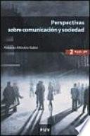 Descargar el libro libro Perspectivas Sobre Comunicación Y Sociedad (2a Ed.)