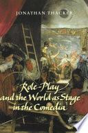 libro Role Play And The World As Stage In The Comedia