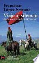 Descargar el libro libro Viaje Al Silencio