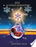 Descargar el libro libro 2012 La Nueva Humanidad