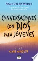 Descargar el libro libro Conversaciones Con Dios Para Jóvenes