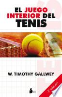 Descargar el libro libro El Juego Interior Del Tenis / The Inner Game Of Tennis
