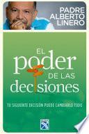 Descargar el libro libro El Poder De Las Decisiones