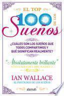 Descargar el libro libro El Top 100 De Los Sueños