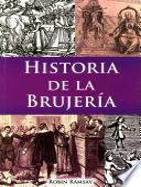 Descargar el libro libro Historia De La Brujería