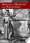 Descargar el libro libro Historia Y Misterios De Los Rosacruces