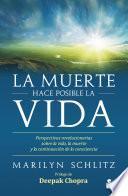 Descargar el libro libro La Muerte Hace Posible La Vida